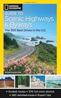 National Geographic 300 Scenic Highways & Byways