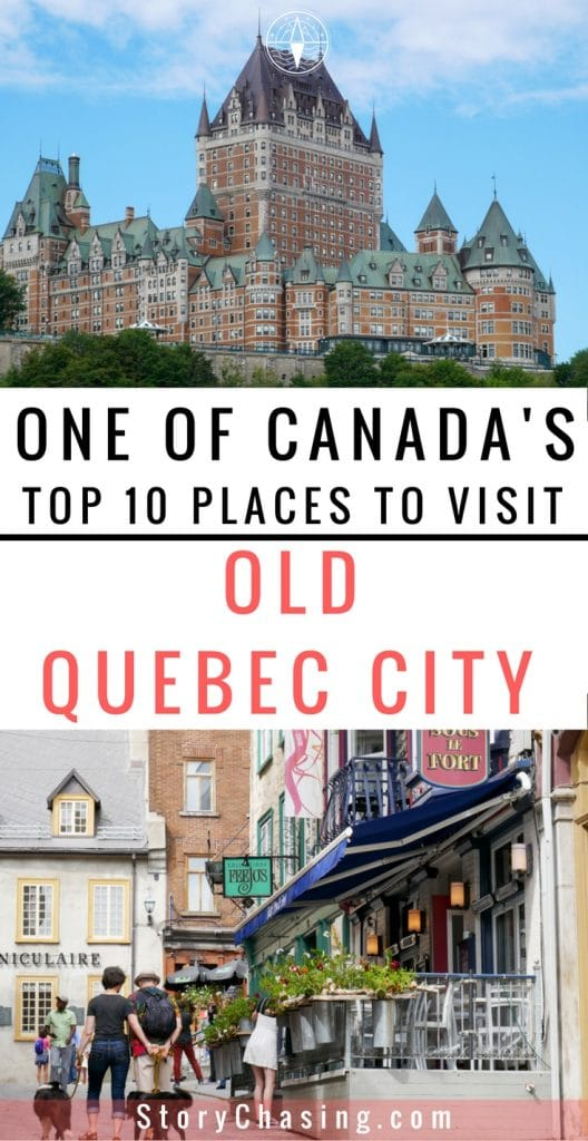 Old Quebec City Top 10 Places to Visit in Canada