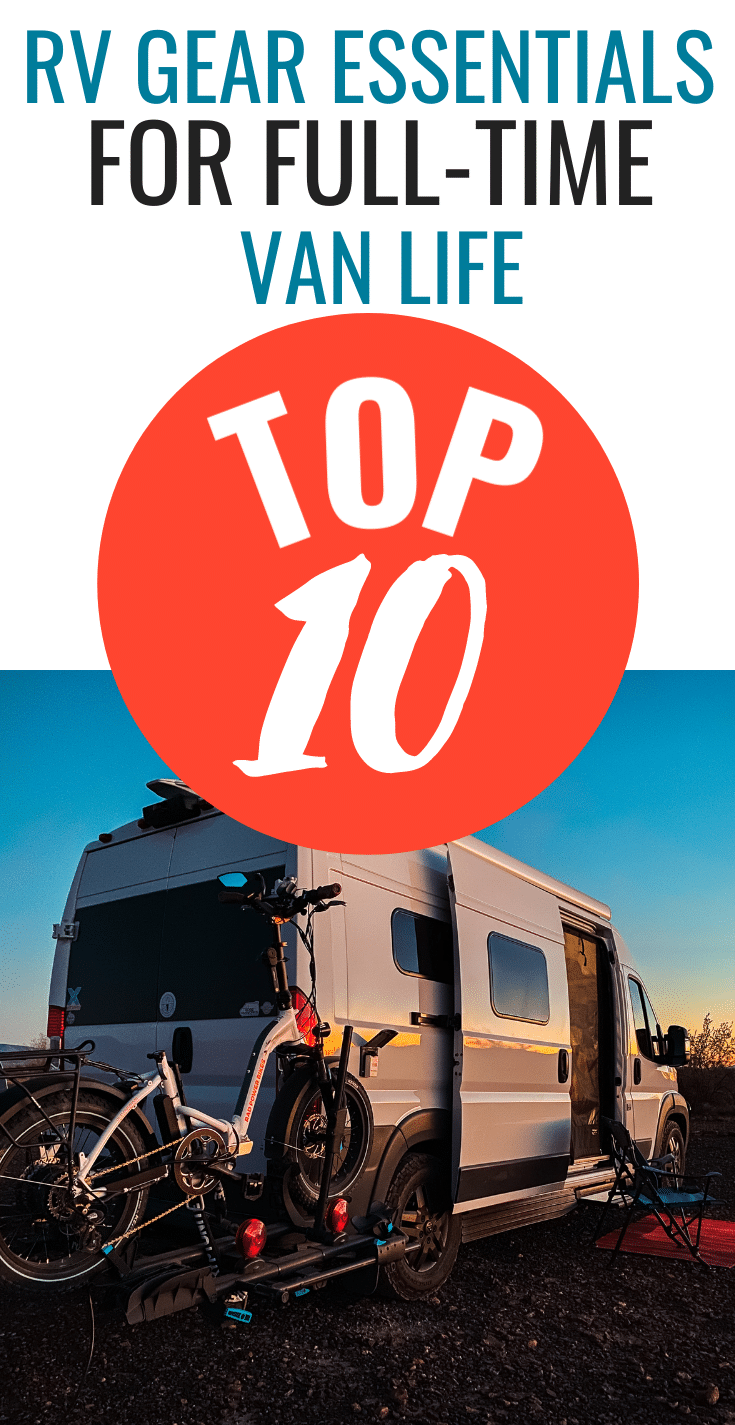 Top 10 RV Gear Essentials for Full-Time Van Life